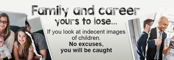 Indecent Images of Children Campaign