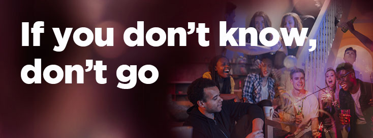 'If you don't know, don't go' Banner