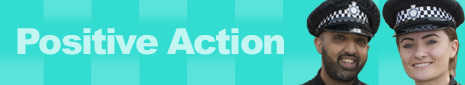 Click here to read about Positive Action Recruitment
