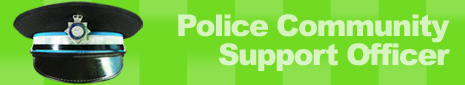 Click here to read about Police Community Support Officer Recruitment