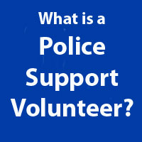 What is a police support volunteer