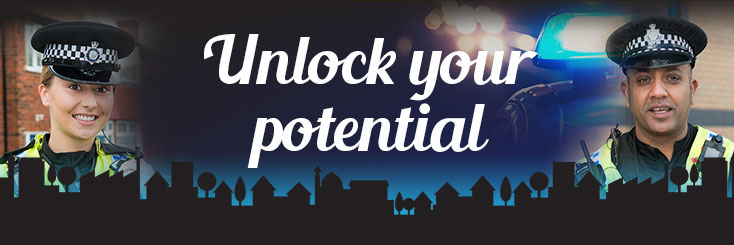 "Two police officers stood either side of words ""unlock your potential"""