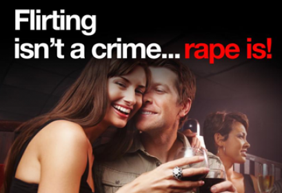 Flirting isn't a crime... rape is!