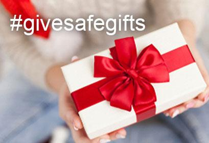 Give Safe Gifts